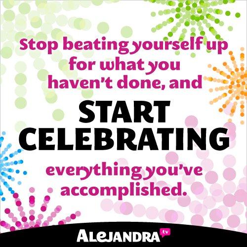 Quotes About Celebrating Accomplishments. QuotesGram