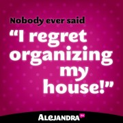 Nobody Ever Regretted Getting Organized